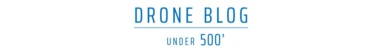 Drone Blog  UNDER500'